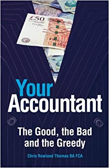 Book Your Accountant: The Good, The Bad and The Greedy