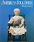 American Folk Dolls, Wendy Lavitt, 0394711327