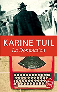 La domination, Tuil, Karine