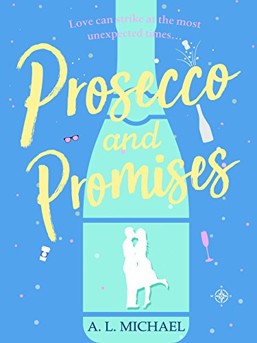Prosecco and Promises: an uplifting novel of love and taking chances (Martini Club Book 2) Mcfarlane Club