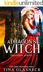 A Dragon's Witch (The Dragons Series Book 4)