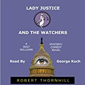 Lady Justice and the Watchers | Robert Thornhill