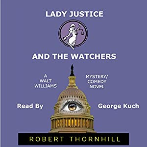Lady Justice and the Watchers Audiobook