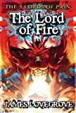 Five Lords of Pain:Lord of Fire Bk.5