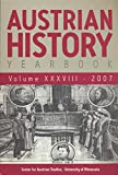 img - for Austrian History Yearbook: Homosexual Scandal in Viena, 1900-1910; The Riehl Trial in Fin-De Siecle Cisleithania; 1982 L'viv White Slavery Trial; Einrichtungswerk of Cardinal Kollonich; book / textbook / text book