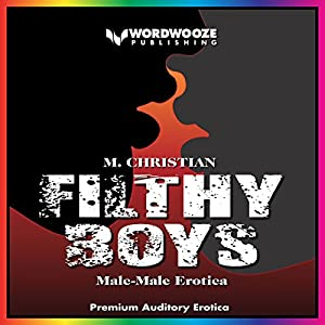 Filthy Boys Audiobook