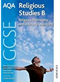 AQA GCSE Religious Studies B - Religious Philosophy and Ultimate Questions