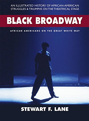 Search : Black Broadway: African Americans on the Great White Way