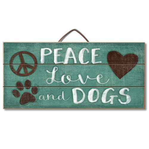 Peace Love and Dogs Reclaimed Pallet Sign
