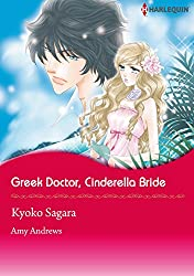 Greek Doctor, Cinderella Bride (Harlequin comics)