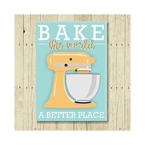 Bake the World a Better Place, Oversized Refrigerator Magnet, Puns, 2.5