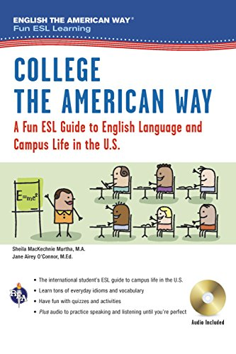 English the American Way: A Fun ESL Guide for College Students (Book + Audio) (English as a Second Language Series)