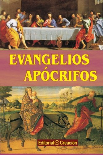 Evangelios apocrifos (Spanish Edition)