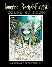 Jasmine Becket-Griffith Coloring Book: A Fantasy Art Adventure