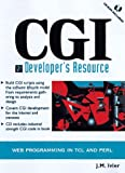 img - for Cgi Developer's Resource: Web Programming in Tcl and Perl (Resource Series) book / textbook / text book