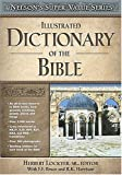 Illustrated Dictionary of the Bible, , 0785250522