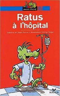 Ratus à l'hôpital par Jean Guion