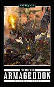 Crusade for Armageddon (Warhammer 40, 000 Novels)