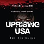 Uprising USA | George Hill