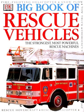 DK Big Book of Rescue Vehicles by DK CHILDREN