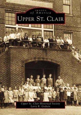 Read Online Upper  St.  Clair   (PA)  (Images  of  America) pdf epub