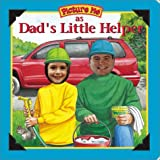 Picture Me As Dad's Little Helper