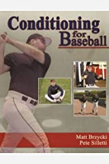 Conditioning for Baseball