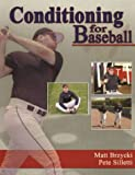 Conditioning for Baseball, Matt Brzycki and Pete Silletti, 0971895953