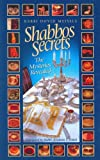 Shabbos Secrets, Dovid Meisels, 1931681430
