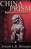 China Prism, Joseph L. Belanger, 1571971629