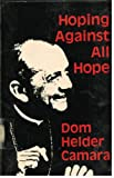 img - for Hoping Against All Hope book / textbook / text book