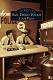 img - for San Diego Police: Case Files book / textbook / text book