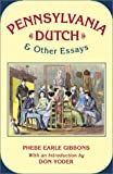 img - for Pennsylvania Dutch & Other Essays book / textbook / text book