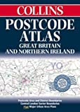Postcode Atlas of Great Britain and Northern Ireland: Postcode Areas and District Boundaries Plus Central London Sector Boundaries