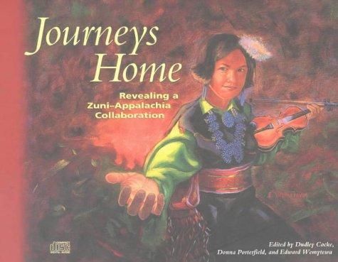 Descargar Libro Journeys Home: Revealing A Zuni-appalachia Collaboration Dudley Cocke