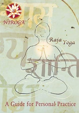 Amazon.com: Raja Yoga: A Guide for Personal Practice: Tamara ...