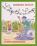 Loop the Loop, Barbara Dugan, 0688096476