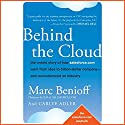 Behind the Cloud: The Untold Story of How Salesforce.com Went from Idea to Billion-Dollar Company and Revolutionized an Industry Hörbuch von Marc Benioff, Carlye Adler Gesprochen von: Ax Norman