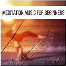 Meditation Music for Beginners – Nature Sounds for Yoga, Minfulness Meditation, Chakra, Zen, Kundalini
