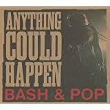 Buy BASH & POP — ANYTHING COULD HAPPEN  New or Used via Amazon