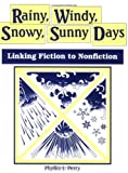 Rainy, Windy, Snowy, Sunny Days, Phyllis J. Perry, 1563083922