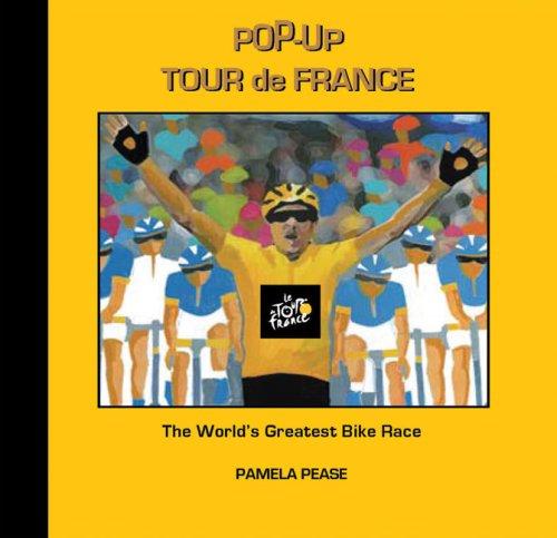 Read Online Pop-up Tour de France: The World's Greatest Bike Race pdf epub