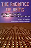 The Radiance of Being, Allan Combs, 1557787557