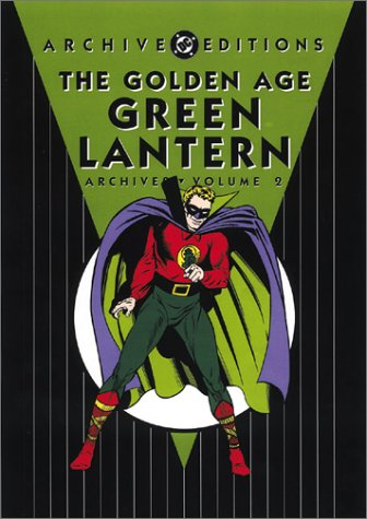 Golden Age, The: Green Lantern - Archives, Volume 2 (Archive Editions (Graphic Novels))