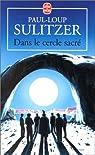 Dans le cercle sacré par Sulitzer