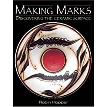 Making Marks: Discovering the Ceramic Surface