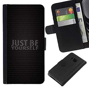 YiPhone /// Tirón de la caja Cartera de cuero con ranuras para tarjetas - SOLO SÉ TÚ MISMO - HTC One M9