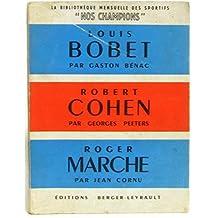 La bibliothèque mensuelle des sportifs: nos champions n°1 -Louis Bobet, Robert Cohen, Roger Marche