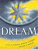 img - for Dream: A Tale of Wonder, Wisdom & Wishes book / textbook / text book