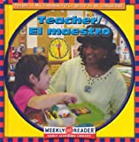 Teacher/El Maestro, JoAnn Early Macken, 0836836758